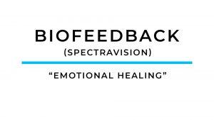 """Biofeedback – """"Emotional Healing"""""""