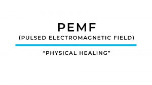 "PEMF – ""Physical Healing"" Accelerator"